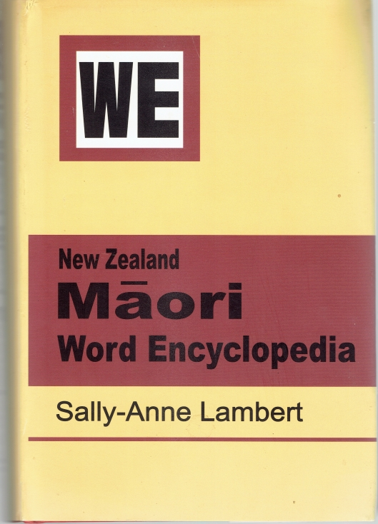 New Zealand Maori Word Encyclopedia