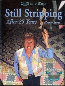 Still Stripping after 25 years by Eleanor Burns